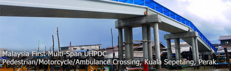 Malaysia First Multi-Span UHPDC Pedestrian/Motorcycle/Ambulance Crossing, Kuala Sepetang, Perak